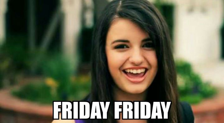 Hit like if this girl ever ruined FRIDAY for you😂   #rebeccablack #friday #meme