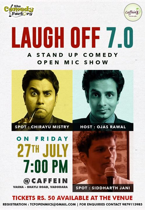 Just 50 RUPAI MAIN BHARPUR ENTERTAINMENT HAI DOST. We are all trying new jokes tomorrow in  this cafe gig in Vadodara😃 aajao!