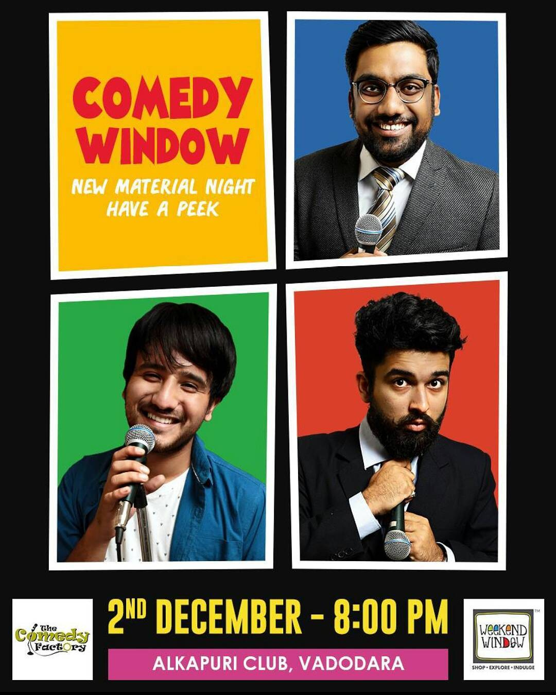 I am performing Stand up comedy tomorrow 2nd December for this with @thecomedyfactoryindia at Alkapuri Club and on 3rd December Sunday I am performing live music along with @siddharth_shastri26 at the same venue same time!8PM  Aajao Barodians :) #weekendwindow#thecomedyfactory#outrovadodara#baroda#barodian#barodians#thingstodoinvadodara#vadodara#ourvadodara#vadodara_baroda#vadodara_igers#barodadiaries#livemusic#standupcomedy#thingstodoinbaroda