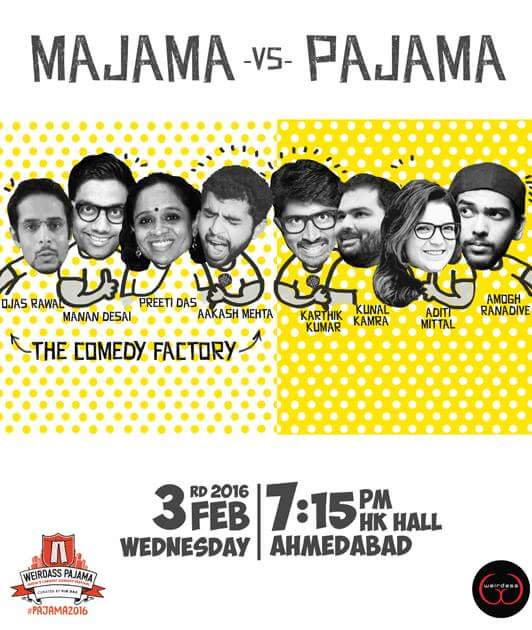 Tickets available at https://t.co/0cGJTHjq2x @ComedyFactoryIn live in Pajama vs Majama in Ahmedabad :D #weirdass https://t.co/U7qoXYxfl5